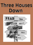Three Houses Down